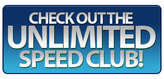 Check Out the Unlimited Speed Club!